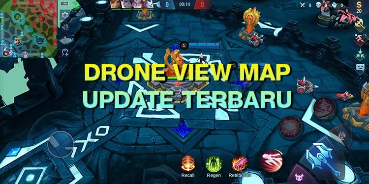 drone map mobile legend terbaru 2021