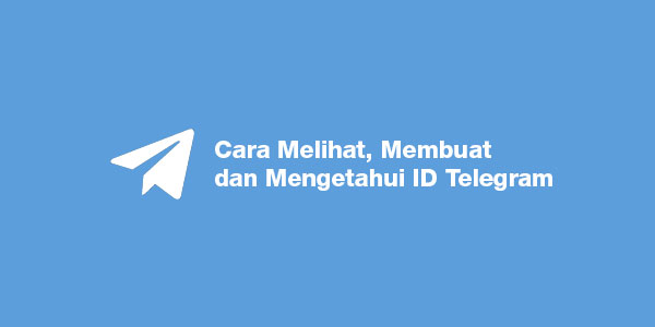 cara mengetahui id telegram orang lain