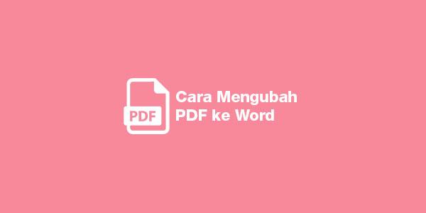 Cara Mengubah PDF ke Word di Hp Online
