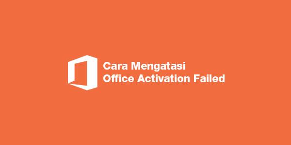 Cara Menghilangkan Product Activation Failed Microsoft Office 2010