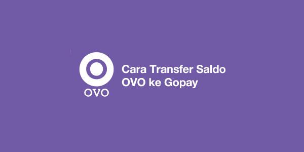 Cara Top Up GoPay Driver via OVO Terbaru
