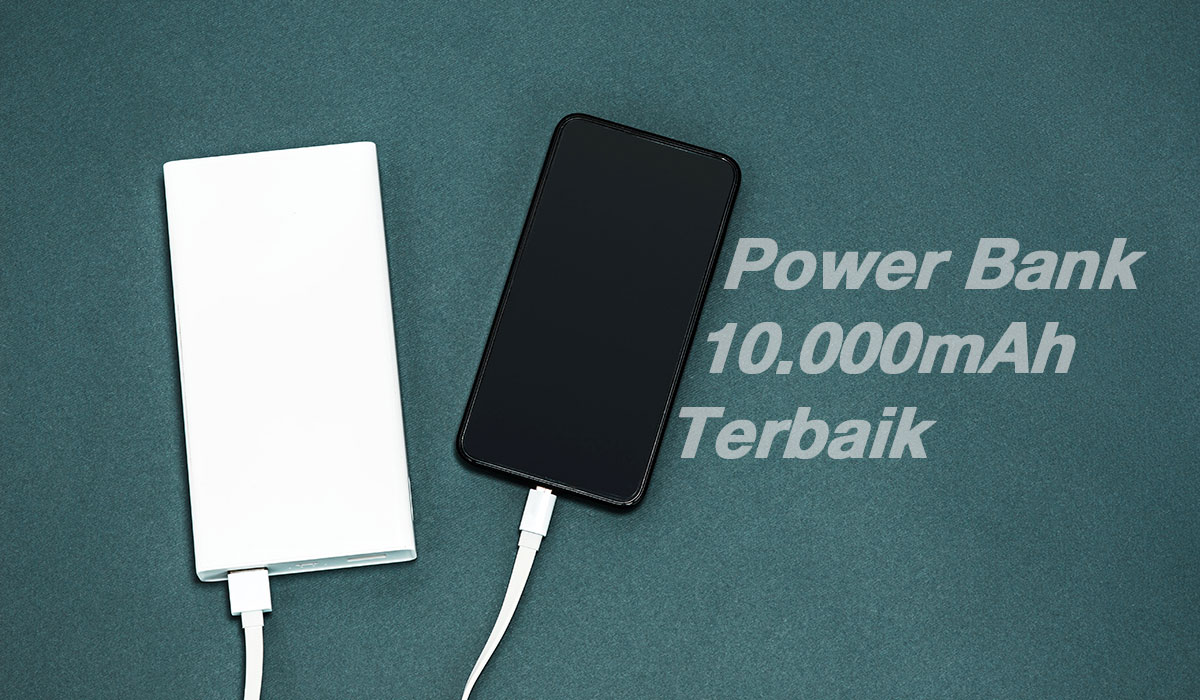 power bank 10000mAh terbaik