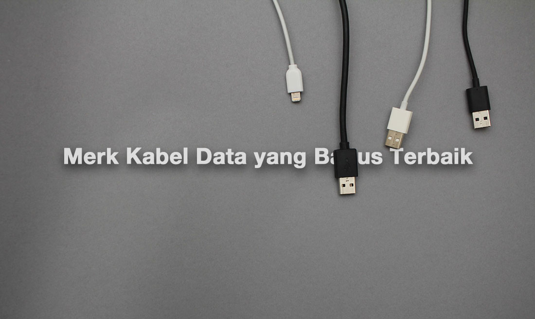 merk kabel data yang bagus terbaik
