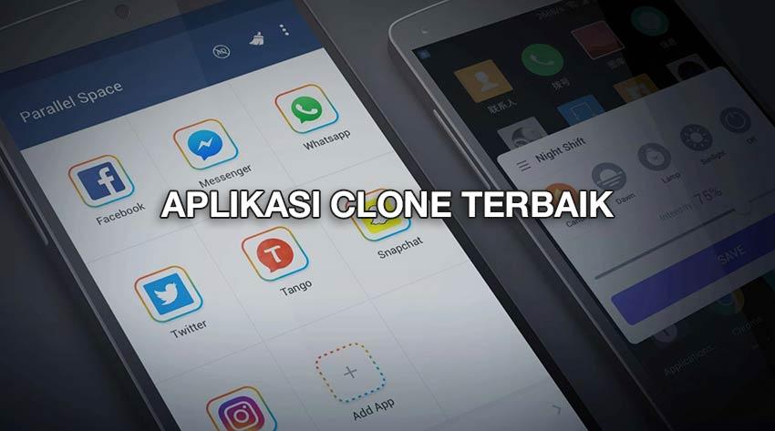 Aplikasi Clone Terbaik Tanpa Iklan