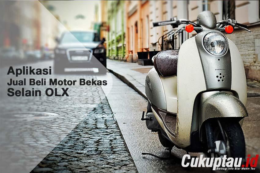 Aplikasi Jual Beli Motor Bekas Selain OLX