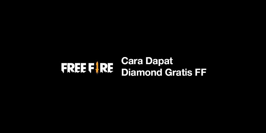 cara dapat diamond gratis Tanpa Aplikasi