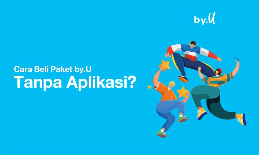 cara Beli Paket by U Tanpa Aplikasi